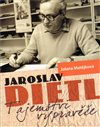Obálka knihy Jaroslav Dietl - Tajemství vypravěče