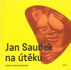 Obálka titulu Jan Saudek na útěku