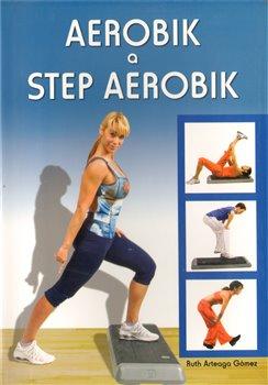 Obálka titulu Aerobik a step aerobik