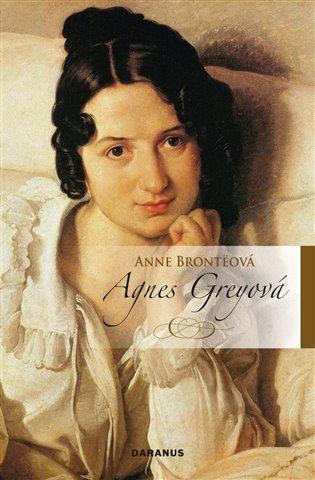 Agnes Greyová - Anne Brontëová | Booksquad.ink