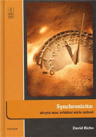 Synchronicita: Skrytá moc zvláštní série náhod - David Richo | Replicamaglie.com