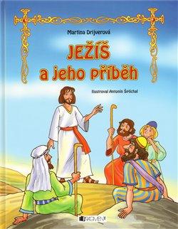 Obálka titulu Ježíš a jeho příběh