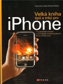 Obálka titulu Velká kniha tipů a triků pro iPhone