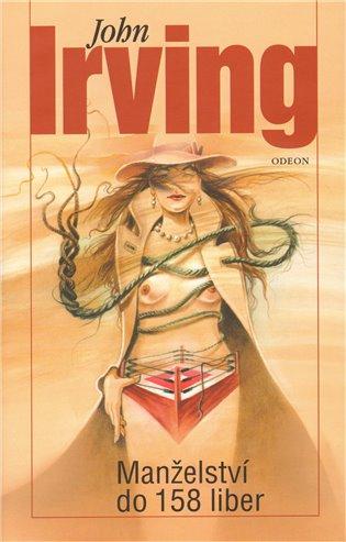 Manželství do 158 liber - John Irving | Booksquad.ink