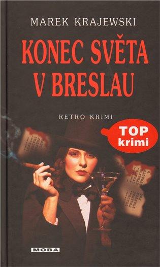 Konec světa v Breslau - Marek Krajewski   Booksquad.ink