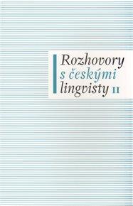 Rozhovory s českými lingvisty II.