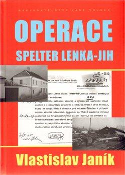 Obálka titulu Operace Spelter Lenka - Jih