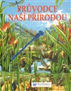 Obálka knihy Průvodce naší přírodou