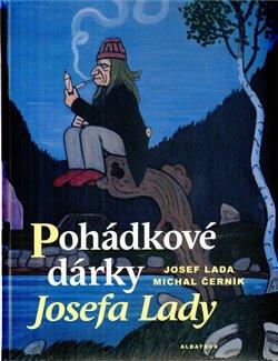 Obálka titulu Pohádkové dárky Josefa Lady