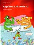 Obálka knihy Angličtina s JŮ a HELE / 2+ CD
