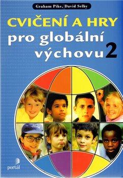 Obálka titulu Cvičení a hry pro globální výchovu 2