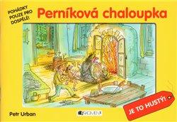 Obálka titulu Perníková chaloupka - Pohádky pouze pro dospělé