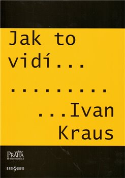 Obálka titulu Jak to vidí Ivan Kraus