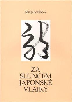 Obálka titulu Za sluncem japonské vlajky