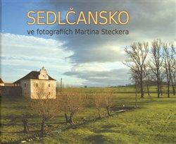 Obálka titulu Sedlčansko ve fotografiích Martina Steckera