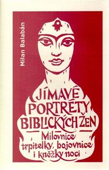Obálka titulu Jímavé portréty biblických žen