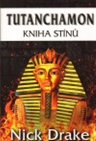 Tutanchamon - Kniha stínů