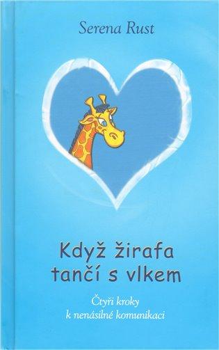 Když žirafa tančí s vlkem - Serena Rust | Booksquad.ink