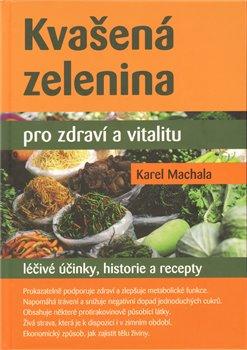 Obálka titulu Kvašená zelenina pro zdraví a vitalitu
