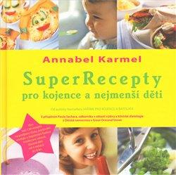 Obálka titulu SuperRecepty pro kojence …