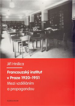 Obálka titulu Francouzský institut v Praze 1920-1951