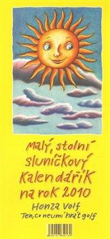Obálka titulu Malý stolní sluníčkový kalendářík na rok 2010