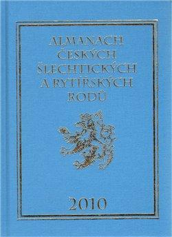 Obálka titulu Almanach českých šlechtických a rytířských rodů 2010