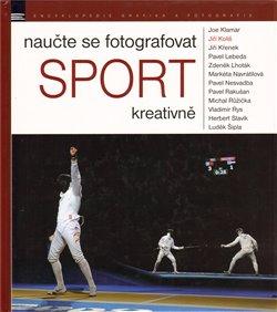 Obálka titulu Naučte se fotografovat sport kreativně