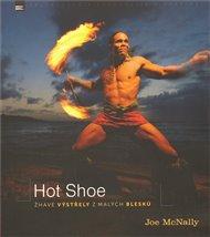 Hot shoe - Žhavé výstřely z malých blesků