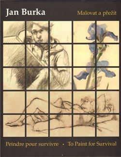 Jan Burka – Malovat a přežít