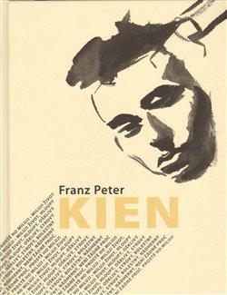 Obálka titulu Franz Peter Kien