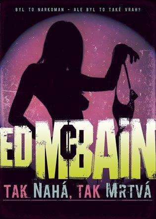 Tak nahá, tak mrtvá - Ed McBain | Booksquad.ink
