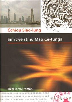 Obálka titulu Smrt ve stínu Mao Ce-tunga