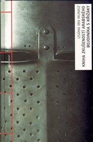 Kniha zkušeností arabského bojovníka s křižáky