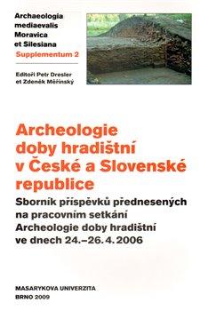 Obálka titulu Archeologie doby hradištní v České a Slovenské republice