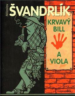 Obálka titulu Krvavý Bill a Viola