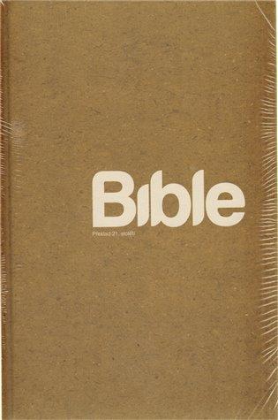 Bible Překlad 21. století /450 Kč XL/