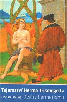 Obálka titulu Tajemství Herma Trismegista