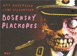 Bosenský plackopes - Max Andersson,   Booksquad.ink