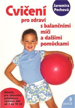 Obálka titulu Cvičení pro zdraví s balančními míči