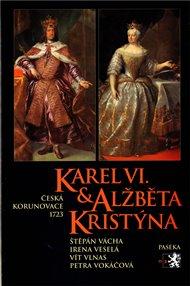 Karel VI. a Alžběta Kristýna