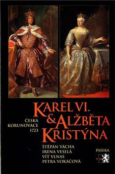Obálka titulu Karel VI. a Alžběta Kristýna