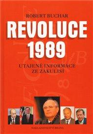 Revoluce 1989 - Utajené informace ze zákulisí