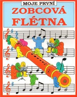 Obálka titulu Moje první zobcová flétna