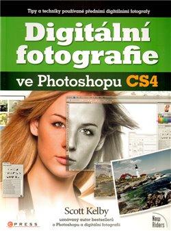 Obálka titulu Digitální fotografie ve Photoshopu CS4