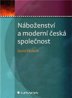 Náboženství a moderní česká společnost
