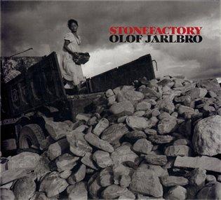 Stone Factory - Olof Jarlbro | Booksquad.ink