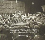 Občanské fórum, den první