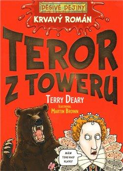 Obálka titulu Tyranie Toweru - Krvavý román
