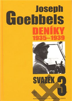 Obálka titulu Joseph Goebbels: Deníky 1935-1939